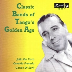 Classic Bands of Tango's Golden Age