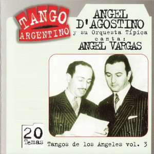Tangos de los Angeles Vol. 3